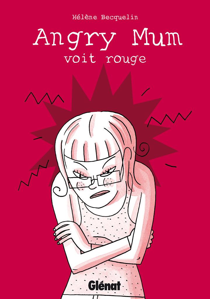 "Couverture album ""Angry Mum voit rouge"""